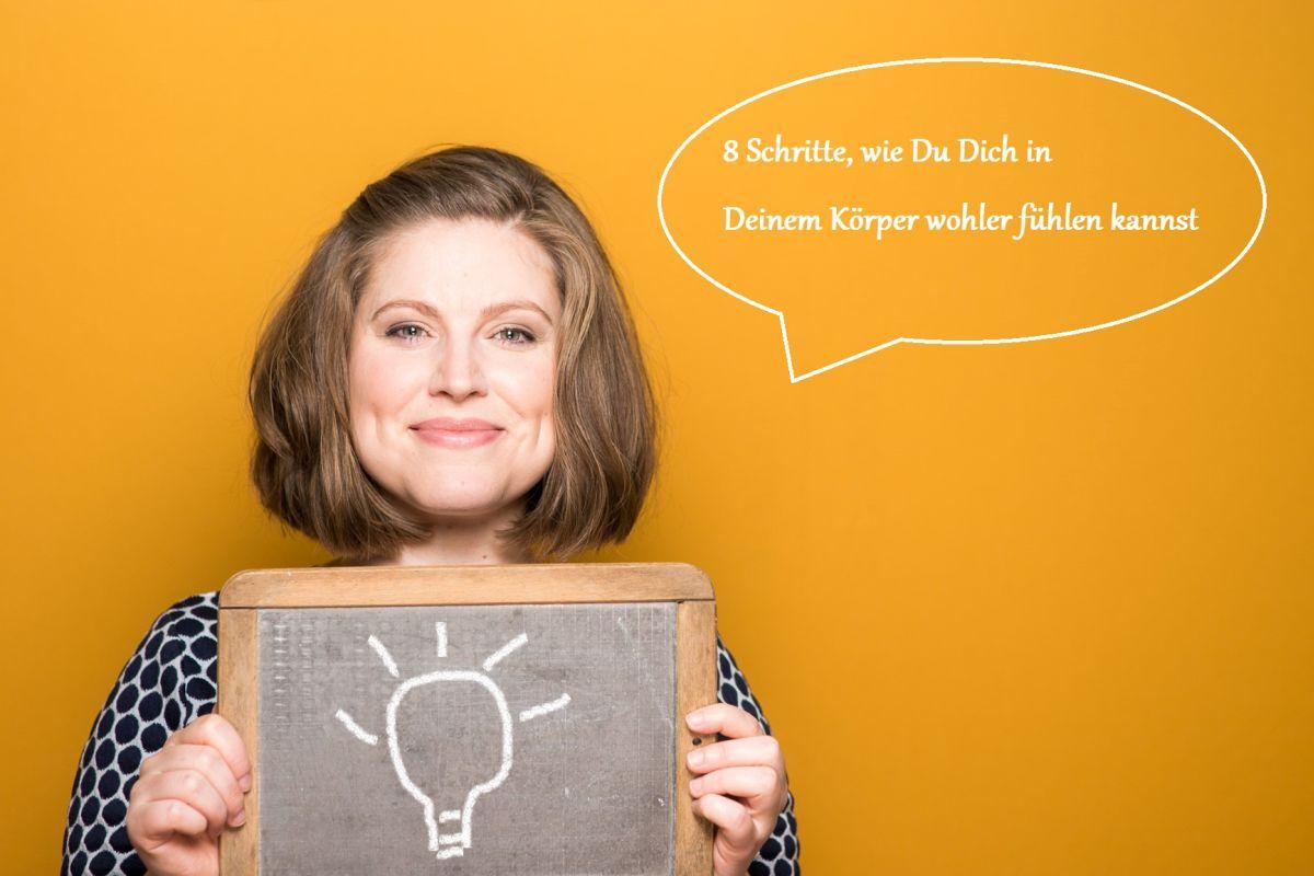 8 Schritte, um Dich in deinem Körper wohl zu fühlen - Psychologische Beratung Berlin (1)